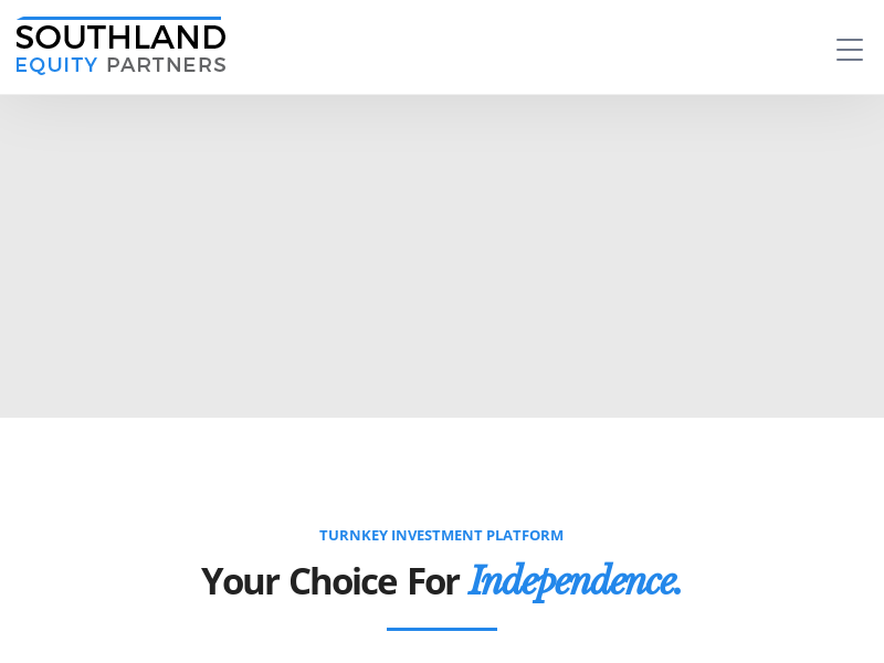 Southland Equity Partners | Your Choice for Independence