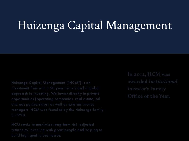 Huizenga Capital Management