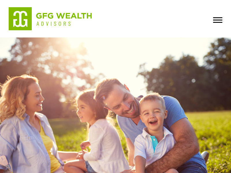 GFG Wealth Advisors | Family-focused wealth management firm helping you make the right financial choices for today — and tomorrow.