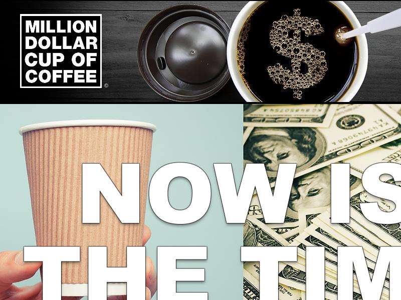 Million Dollar Cup of Coffee