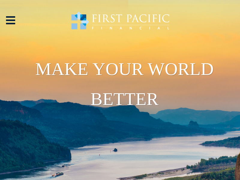 First Pacific Financial | Make Your World Better