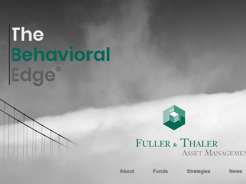 Fuller & Thaler Asset Management, Inc. | The Behavioral Edge ®