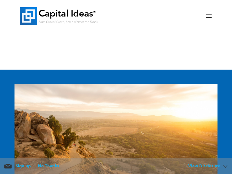 Capital Ideas | From Capital Group, home of American Funds | Capital Ideas