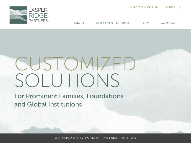 Customized Solutions for Prominent Families, Foundations and Global Institutions - Jasper Ridge Partners