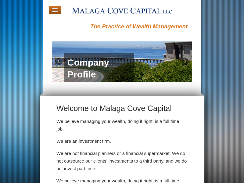 investment advisory firm   Southern California   independent portfolio manager   investment analysis    Charles Schwab Institutional rep. - Malaga Cove Capital LLC