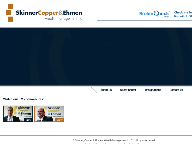 Skinner, Copper and Ehmen Wealth Management LLC - Financial advisor, financial planning and retirement planning services.