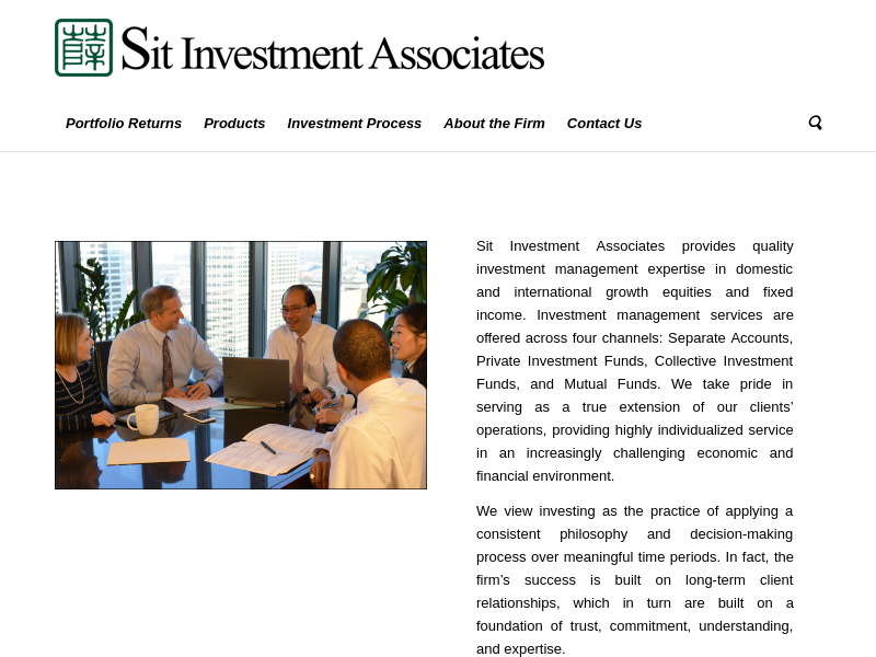 Sit Investment Associates – We value nothing more than our shareholders' trust.