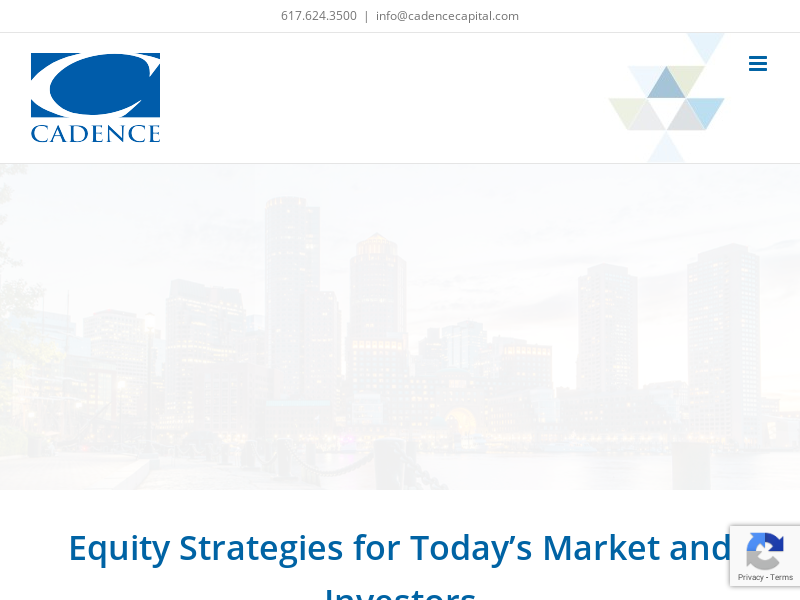 Cadence Capital – A BALANCE OF DISCIPLINE AND JUDGMENT