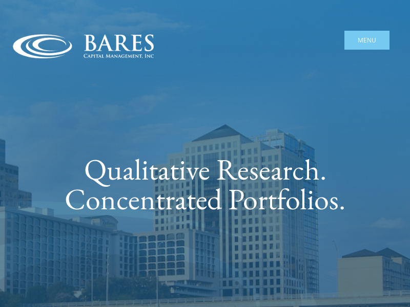 Bares Capital Management, Inc. – Qualitative Research. Concentrated Portfolios.