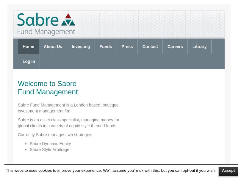 Sabre Fund Management Limited   London based, boutique investment management firm.