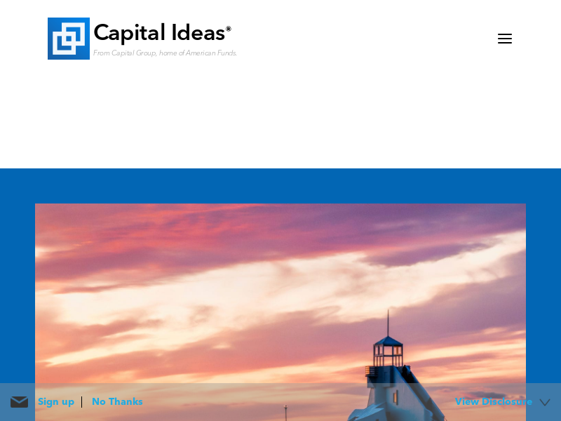 Capital Ideas   From Capital Group, home of American Funds   Capital Ideas