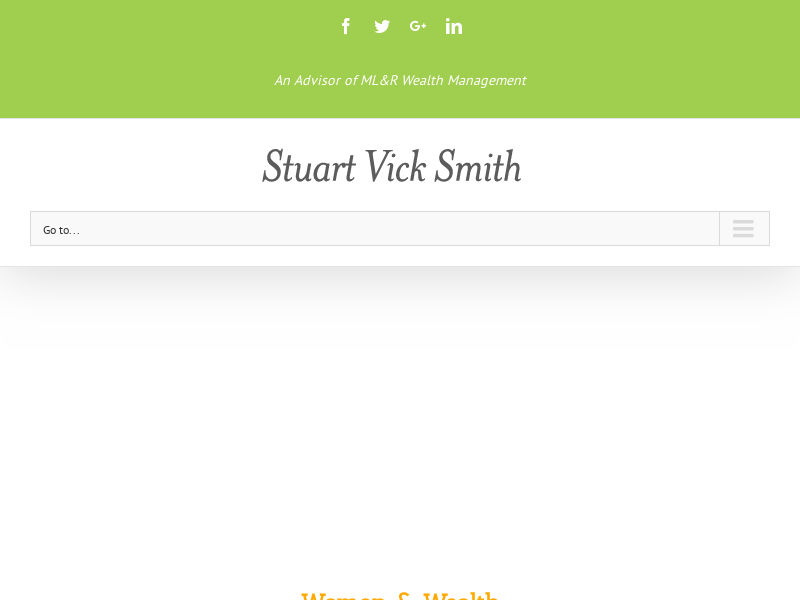 Stuart Vick Smith - An Advisor of ML&R Wealth Management
