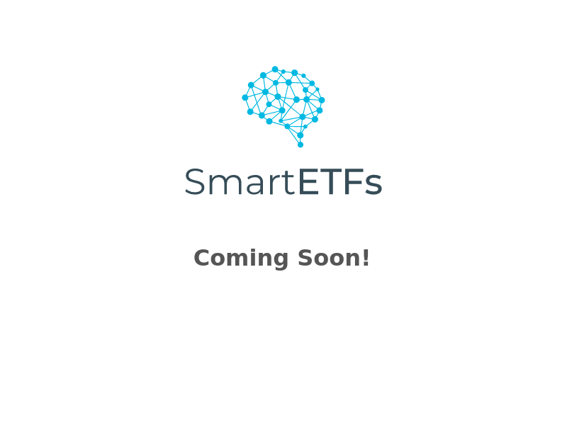 SmartETFs - Coming Soon!