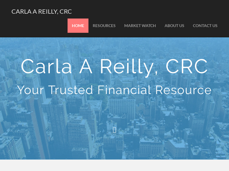 Carla A Reilly, CRC – Your Trusted Financial Resource